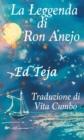 Image for La Leggenda di Ron Anejo