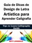 Image for Guia de Dicas de Design de Letra Artistica para Aprender Caligrafia