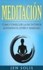 Image for Meditacion: Como conseguir la paz interior aliviando el Estres y Ansiedad