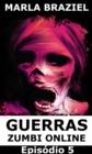 Image for Guerras Zumbi Online: Episodio 5