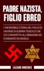 Image for Padre Nazista, Figlio Ebreo
