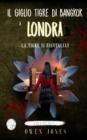 Image for Il Giglio Tigre di Bangkok a Londra