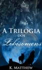 Image for Trilogia Dos Lobisomens