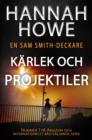 Image for Karlek Och Projektiler