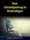 Image for Hoe Uitstelgedrag Te Beeindigen