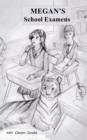 Image for Megan's School Examens