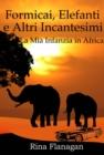 Image for Formicai, Elefanti E Altri Incantesimi