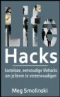 Image for Lifehacks: Kosteloze, Eenvoudige Lifehacks Om Je Leven Te Vereenvoudigen