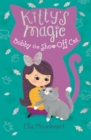 Image for Kitty's Magic 8: Bobby the Show-Off Cat