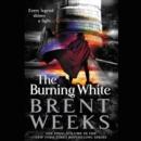 Image for The Burning White LIB/E