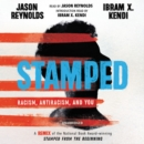 Image for Stamped  : racism, antiracism, and you
