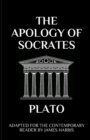 Image for The Apology of Socrates : Adapted for the Contemporary Reader