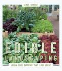 Image for Edible Landscaping : Urban Food Gardens That Look Great