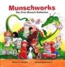 Image for Munschworks  : the first Munsch collection