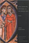 Image for Love, marriage, and family in the Middle Ages  : a reader