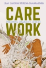 Image for Care work  : dreaming disability justice