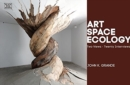 Image for Art, Space, Ecology - Two Views-Twenty Interviews