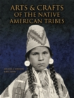 Image for Arts & crafts of the Native American tribes