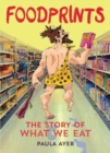 Image for Foodprints : The Story of What We Eat