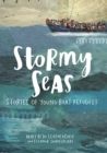 Image for Stormy Seas : Stories of Young Boat Refugees