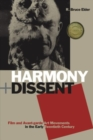 Image for Harmony and dissent  : film and avant-garde art movements in the early twentieth century