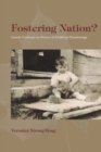 Image for Fostering nation?: Canada confronts its history of childhood disadvantage