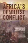 Image for Africa's deadliest conflict  : media coverage of the humanitarian disaster in the Congo and the United Nations response, 1997-2008