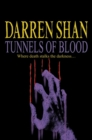 Image for Tunnels of Blood : The Saga of Darren Shan Book Three