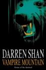 Image for Vampire Mountain : The Saga of Darren Shan Book Four