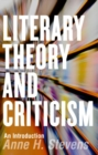 Image for Literary Theory and Criticism : An Introduction