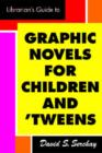 Image for The librarian's guide to graphic novels for teens and tweens