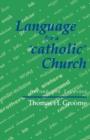 Image for Language for a 'catholic' Church