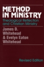 Image for Method in Ministry : Theological Reflection and Christian Ministry (revised)