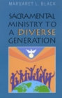 Image for Sacramental Ministry to a Diverse Generation