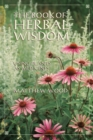 Image for Book Of Herbal Wisdom