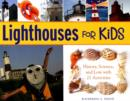 Image for Lighthouses for Kids : History, Science, and Lore with 21 Activities