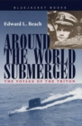 Image for Around the World Submerged : The Voyage of the Triton