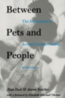 Image for Between Pets and People : Importance of Animal Companionship