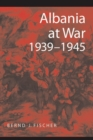 Image for Albania at War, 1939-45