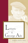 Image for The Letters of George Ade