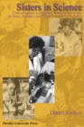 Image for Sisters in Science : Conversations with Black Women Scientists on Race, Gender, and Their Passion for Science
