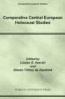 Image for Comparative Central European Holocaust Studies