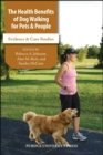 Image for The health benefits of dog walking for people and pets  : evidence and case studies
