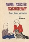 Image for Animal-Assisted Psychotherapy : Theory, Issues, and Practice