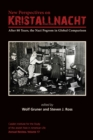 Image for New perspectives on Kristallnacht  : after 80 years, the Nazi pogrom in global comparison
