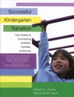 Image for Successful Kindergarten Transition : Your Guide to Connecting Children, Families, and Schools