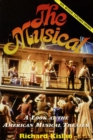Image for The musical  : a look at the American musical theater