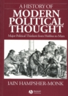 Image for A History of Modern Political Thought : Major Political Thinkers from Hobbes to Marx