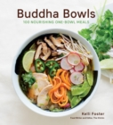 Image for Buddha bowls: 100 calming and nourishing one-bowl meals