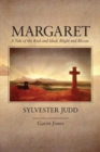 Image for Margaret : A Tale of the Real and Ideal, Blight and Bloom